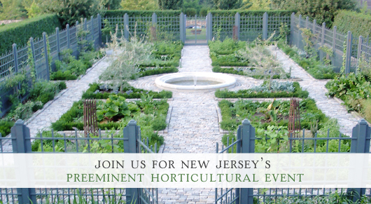 Join Us for New Jersey's Preeminent Horticultural Event